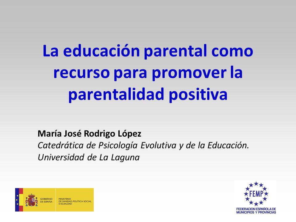 La educación parental como recurso para promover la parentalidad positiva