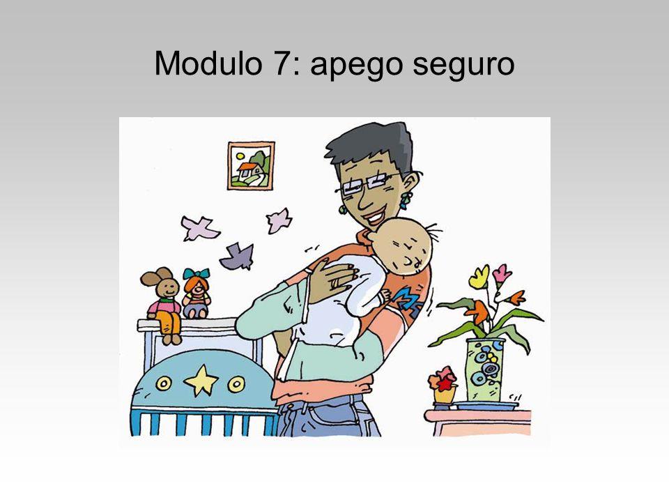 Modulo 7: apego seguro