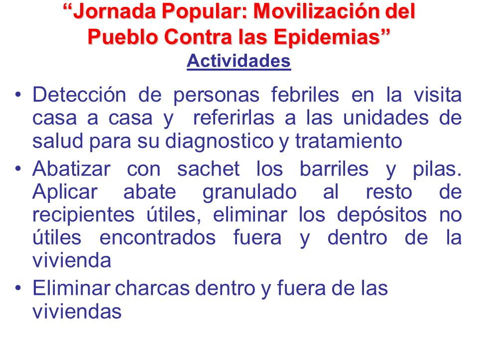 Jornada Popular: Movilización del Pueblo Contra las Epidemias Actividades