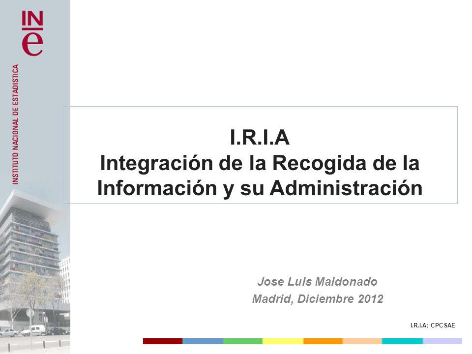 Integración de la Recogida de la Información y su Administración