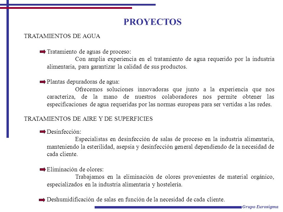 PROYECTOS TRATAMIENTOS DE AGUA Tratamiento de aguas de proceso: