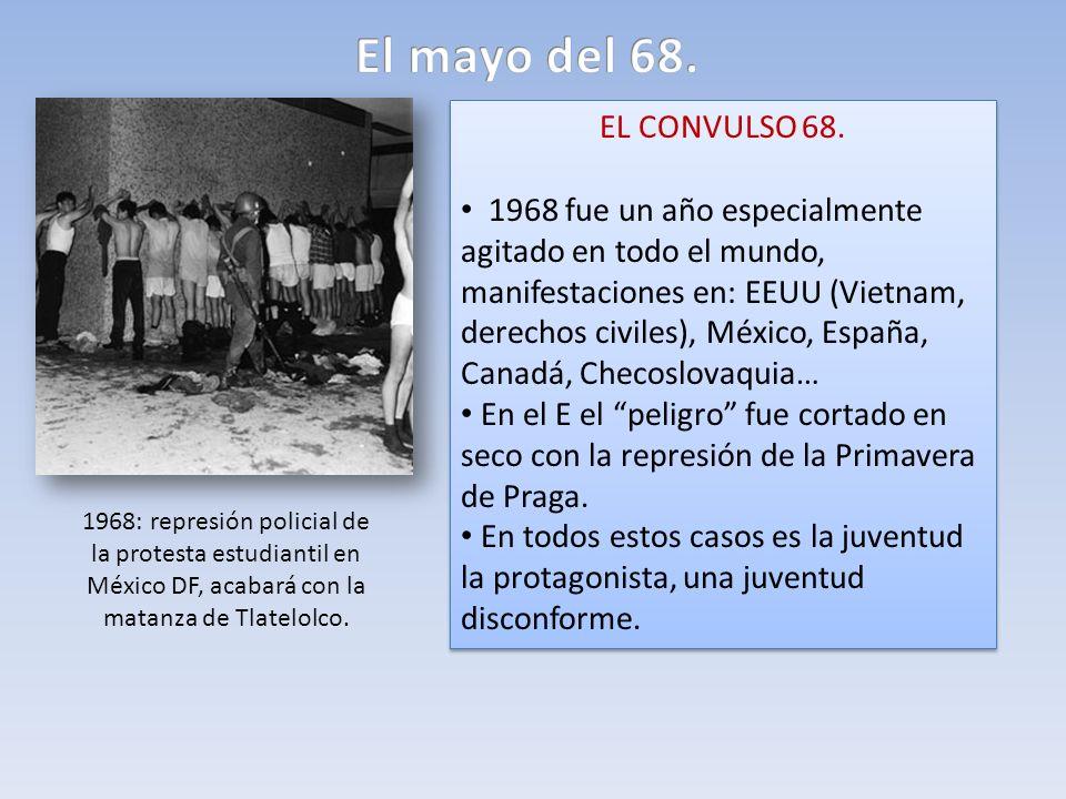 El mayo del 68.EL CONVULSO 68.