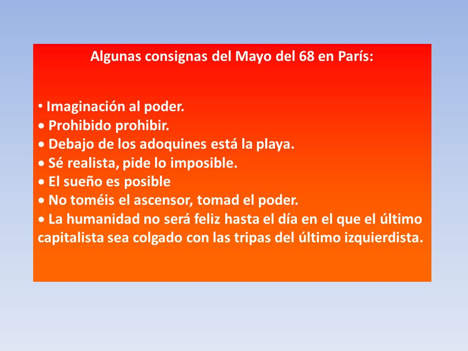 Algunas consignas del Mayo del 68 en París:
