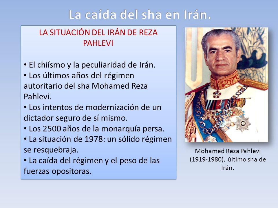 La caída del sha en Irán. LA SITUACIÓN DEL IRÁN DE REZA PAHLEVI