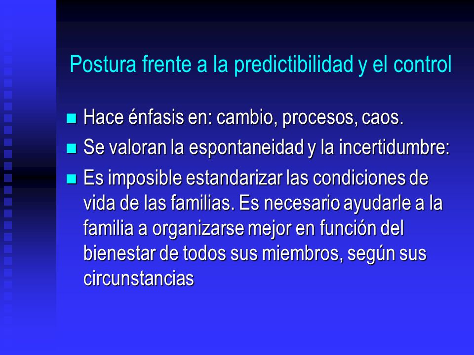 Postura frente a la predictibilidad y el control