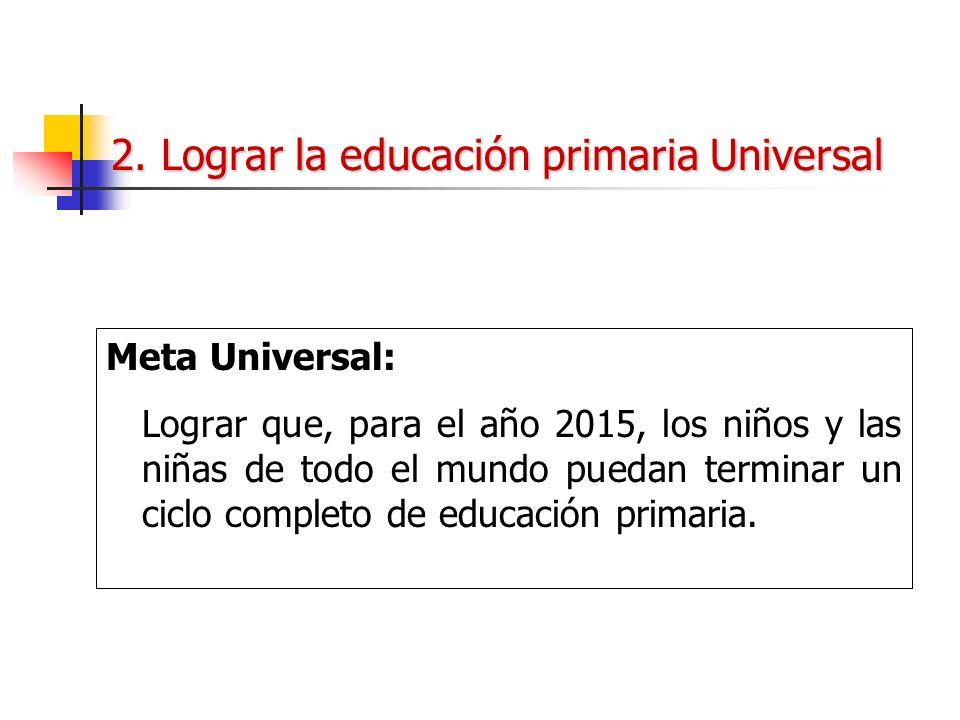 2. Lograr la educación primaria Universal