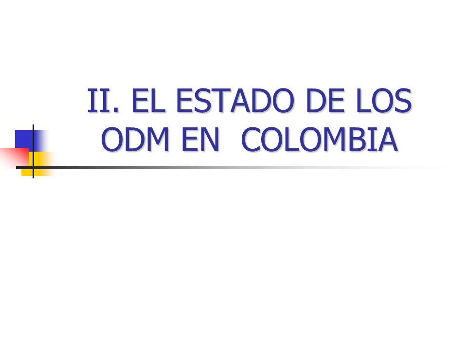 II. EL ESTADO DE LOS ODM EN COLOMBIA