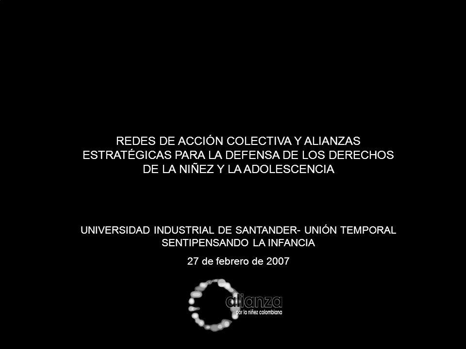 REDES DE ACCIÓN COLECTIVA Y ALIANZAS ESTRATÉGICAS PARA LA DEFENSA DE LOS DERECHOS DE LA NIÑEZ Y LA ADOLESCENCIA