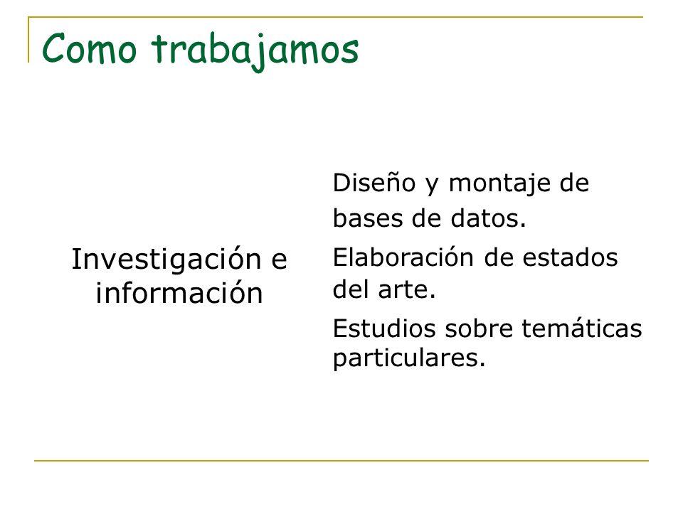 Investigación e información