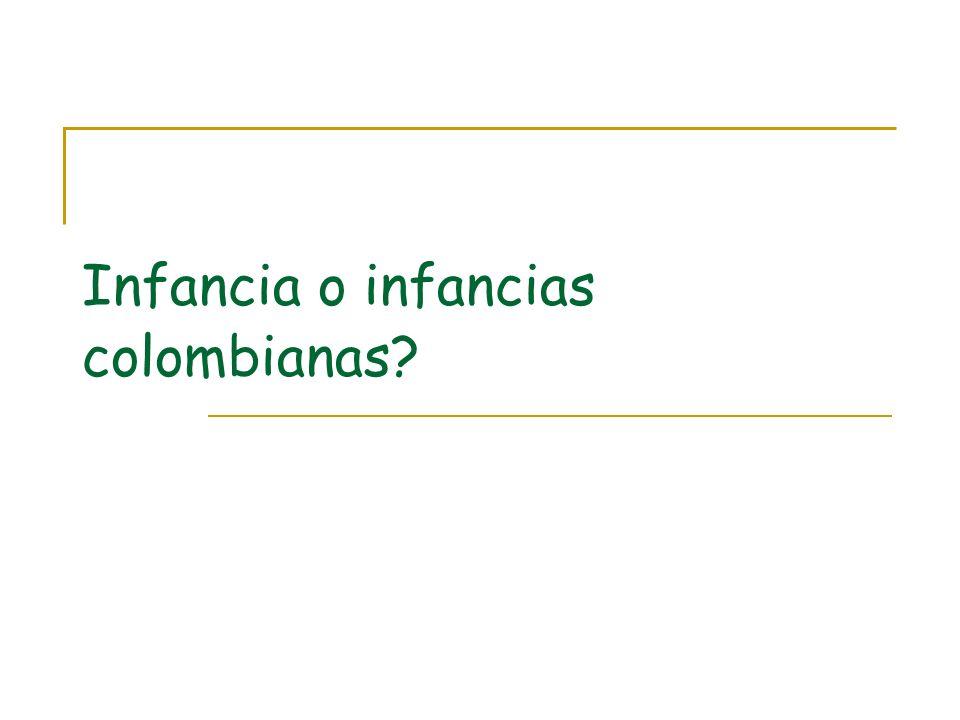 Infancia o infancias colombianas