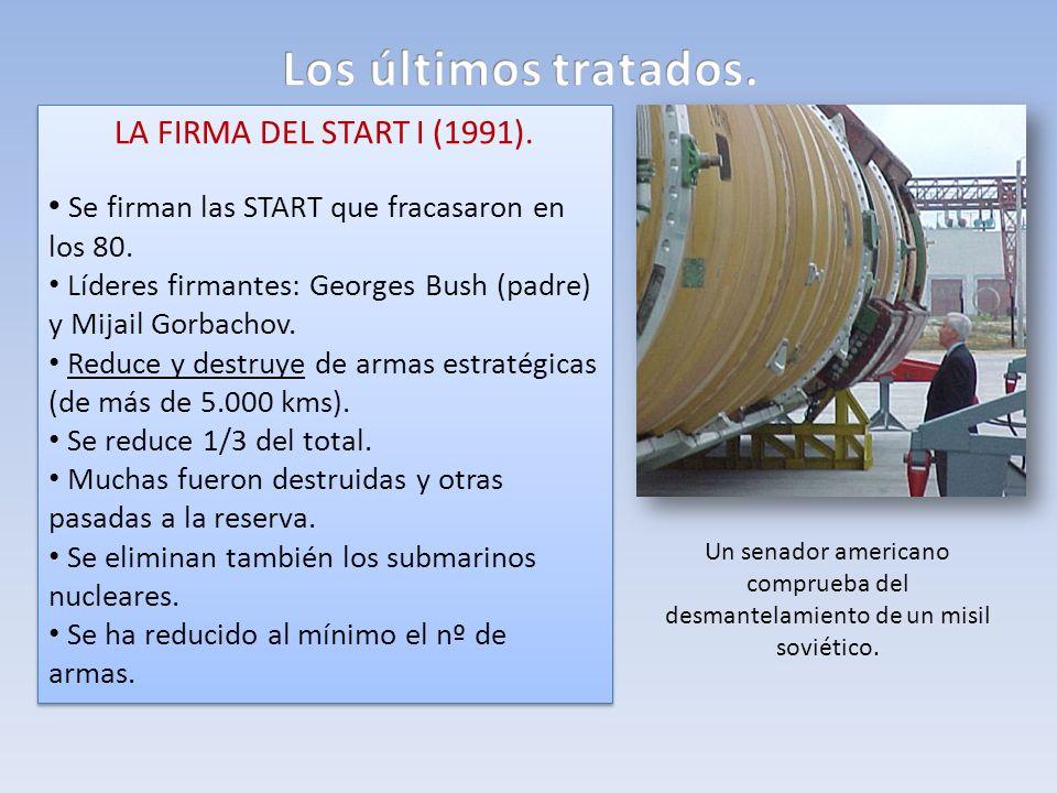 Los últimos tratados. LA FIRMA DEL START I (1991).