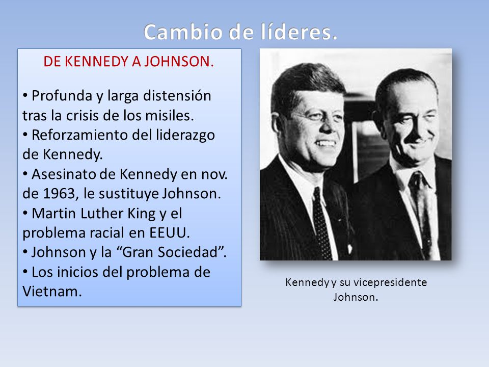 Kennedy y su vicepresidente Johnson.