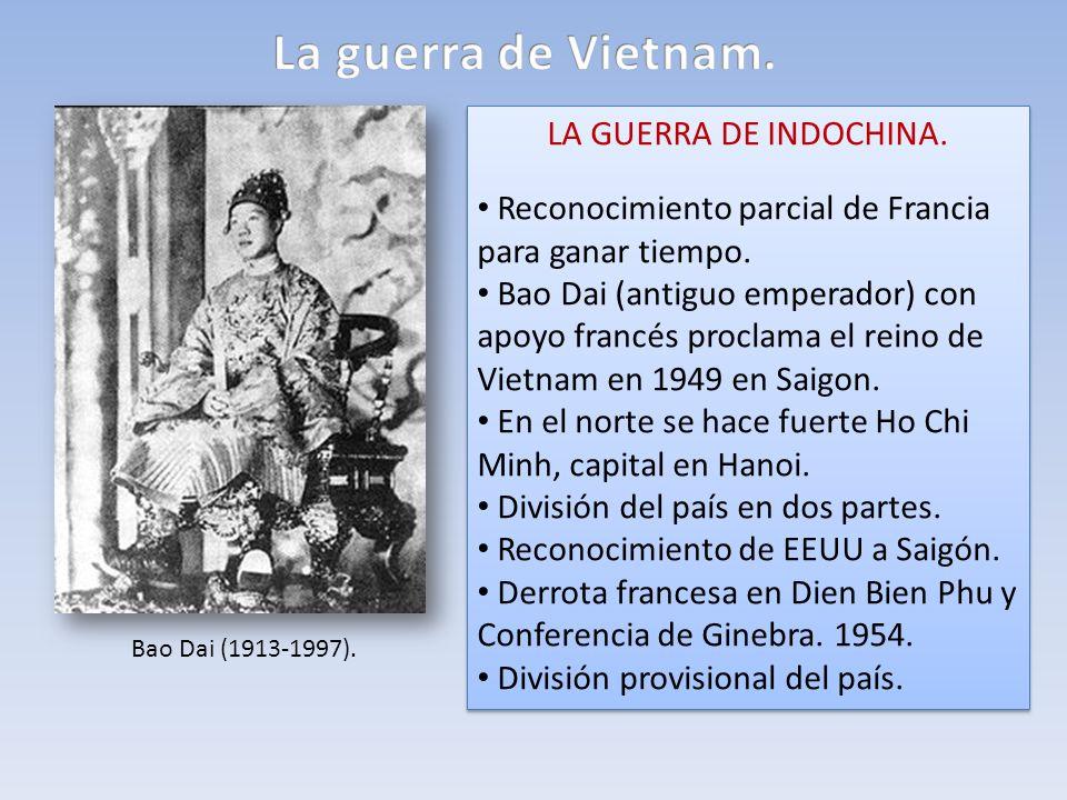 La guerra de Vietnam. LA GUERRA DE INDOCHINA.