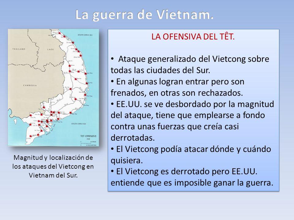 La guerra de Vietnam. LA OFENSIVA DEL TÊT.