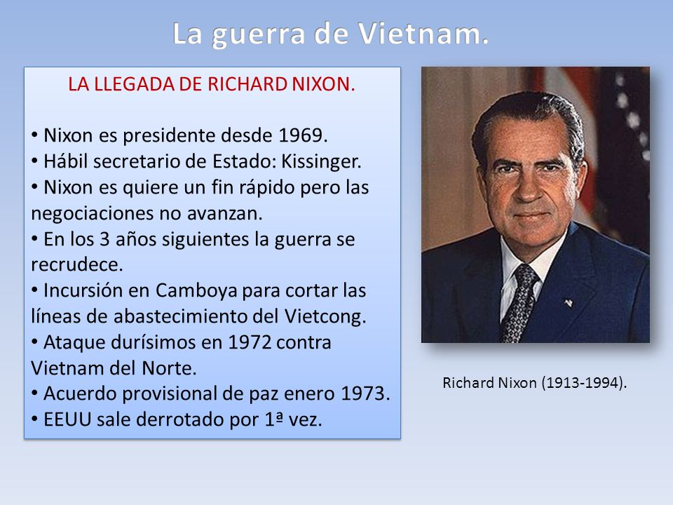 LA LLEGADA DE RICHARD NIXON.