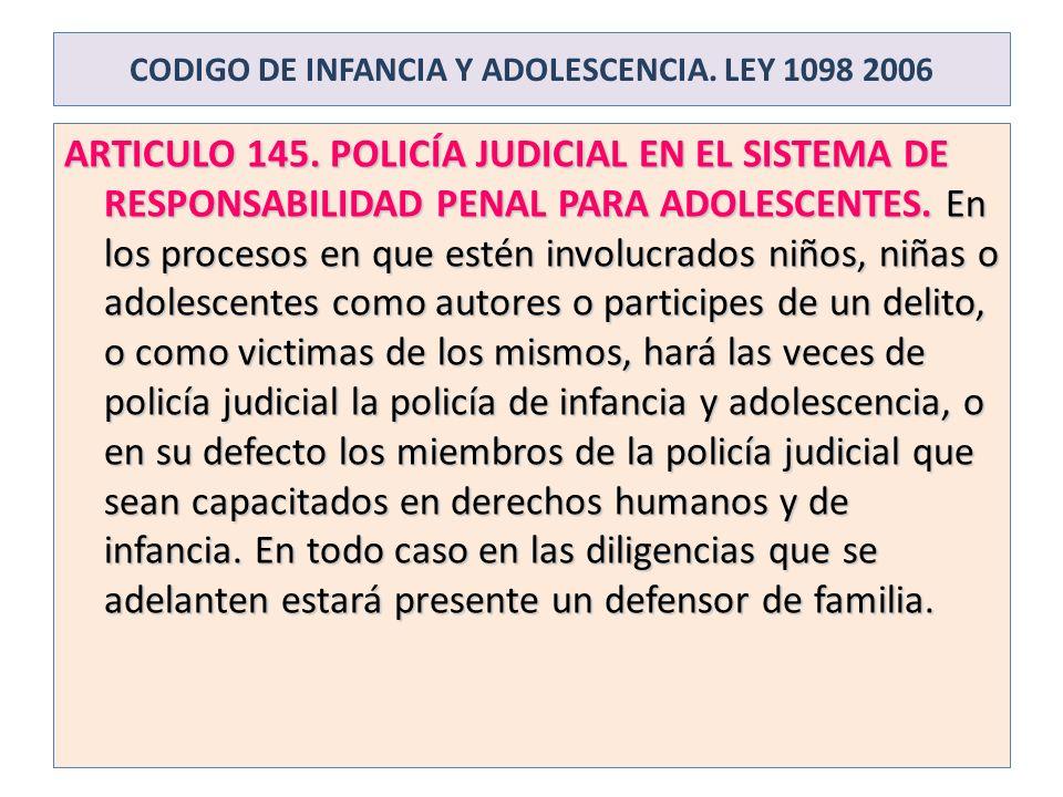 CODIGO DE INFANCIA Y ADOLESCENCIA. LEY 1098 2006