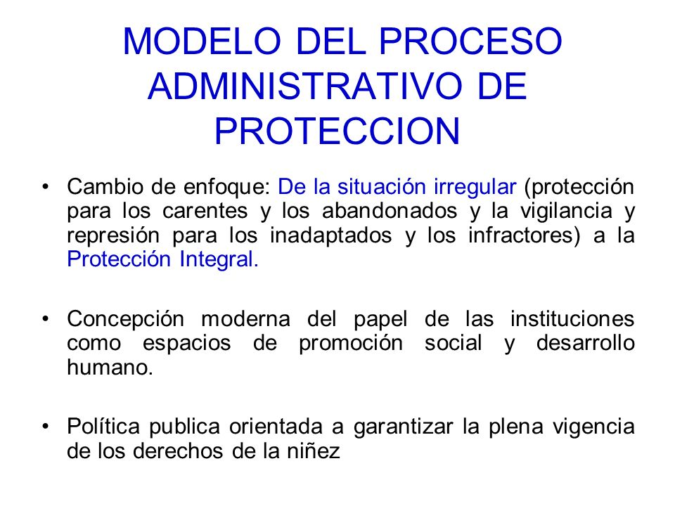 MODELO DEL PROCESO ADMINISTRATIVO DE PROTECCION