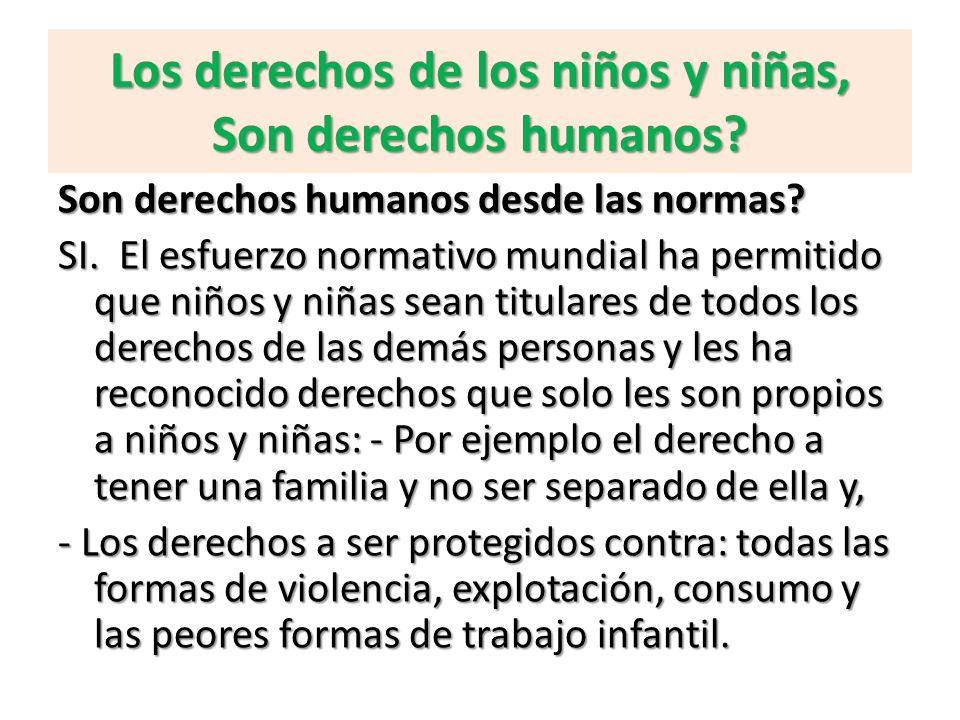 Los derechos de los niños y niñas, Son derechos humanos