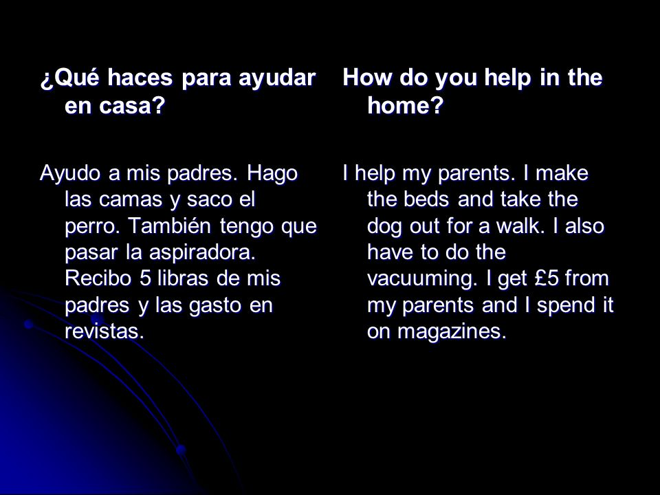 ¿Qué haces para ayudar en casa How do you help in the home