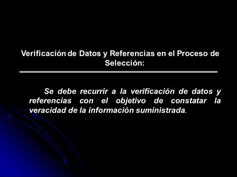 Verificación de Datos y Referencias en el Proceso de Selección: