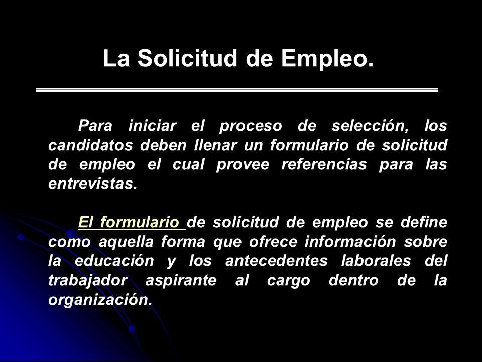 La Solicitud de Empleo.