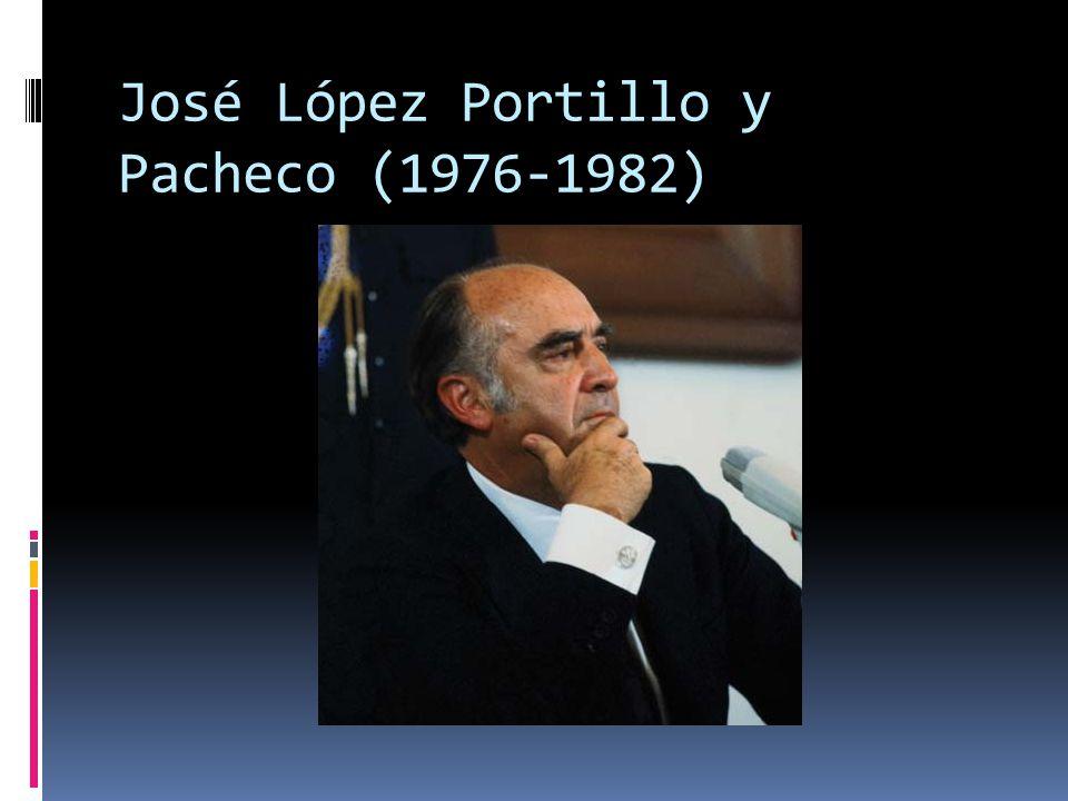 José López Portillo y Pacheco (1976-1982)