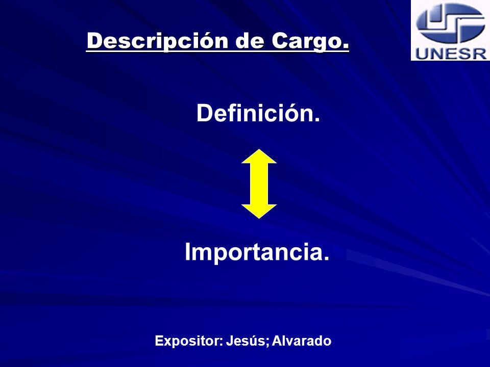 Expositor: Jesús; Alvarado