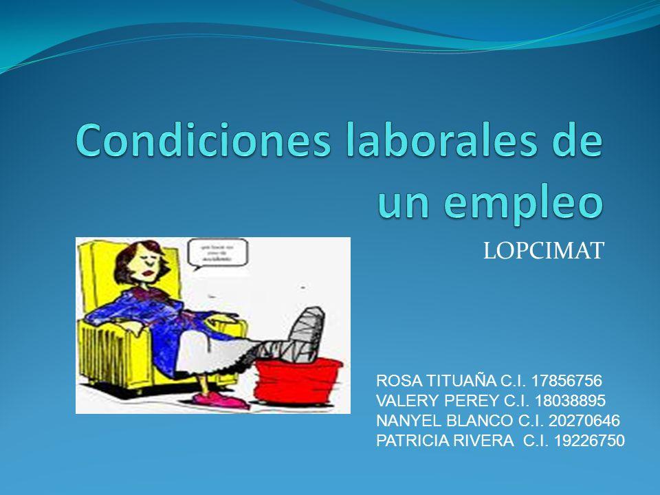 Condiciones laborales de un empleo