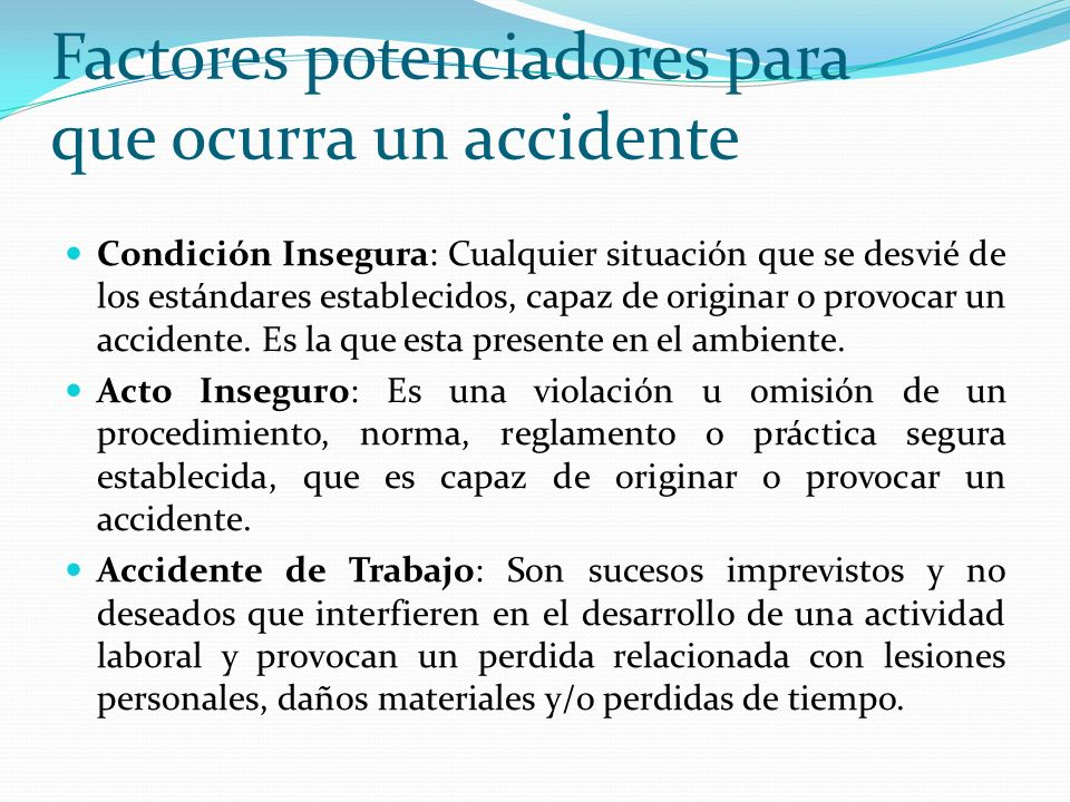 Factores potenciadores para que ocurra un accidente