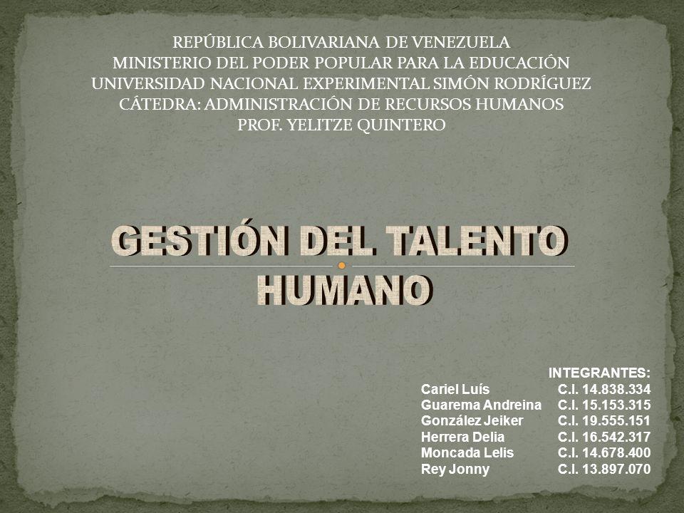 GESTIÓN DEL TALENTO HUMANO REPÚBLICA BOLIVARIANA DE VENEZUELA