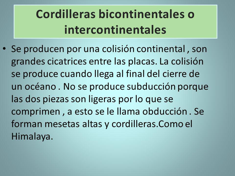 Cordilleras bicontinentales o intercontinentales