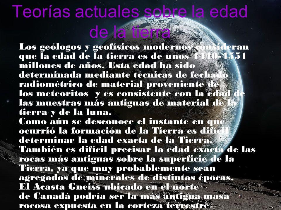 Teorías actuales sobre la edad de la tierra