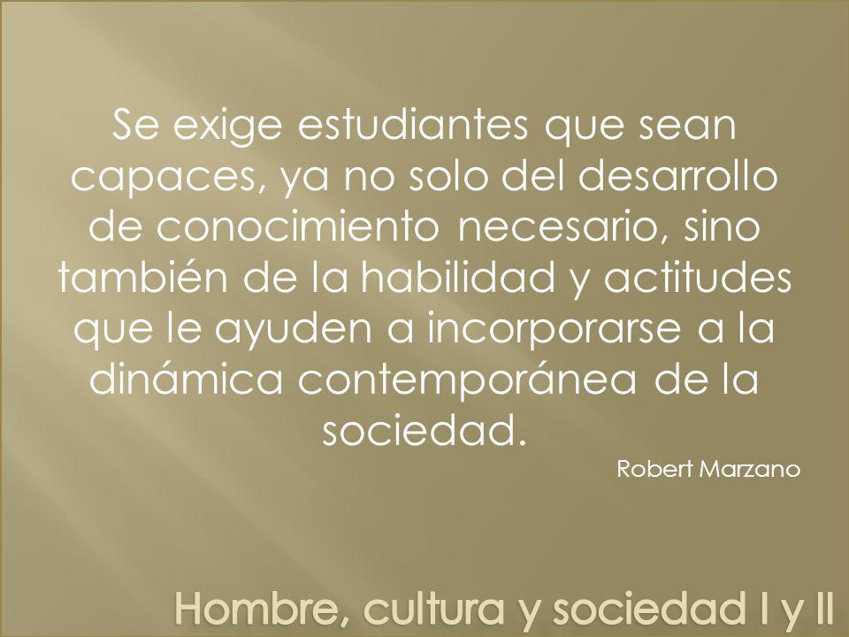 Hombre, cultura y sociedad I y II