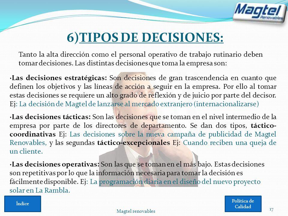 6)TIPOS DE DECISIONES: