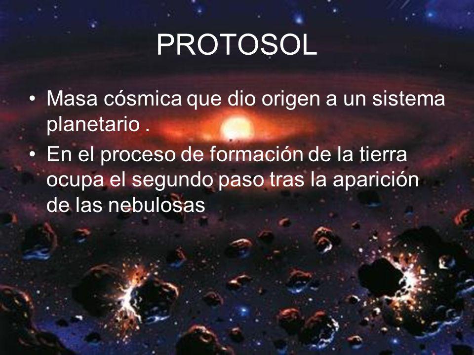 PROTOSOL Masa cósmica que dio origen a un sistema planetario .