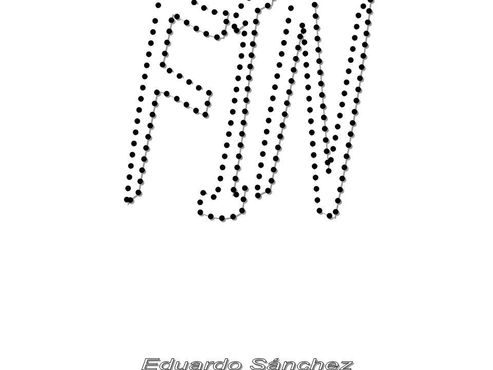 FIN Eduardo Sánchez