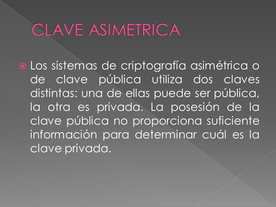 CLAVE ASIMETRICA