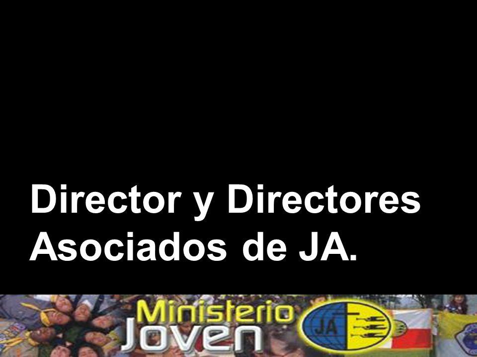 Director y Directores Asociados de JA.