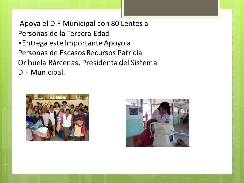 Apoya el DIF Municipal con 80 Lentes a Personas de la Tercera Edad