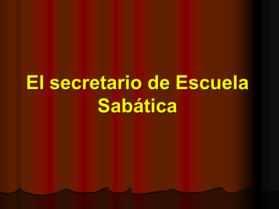 El secretario de Escuela Sabática