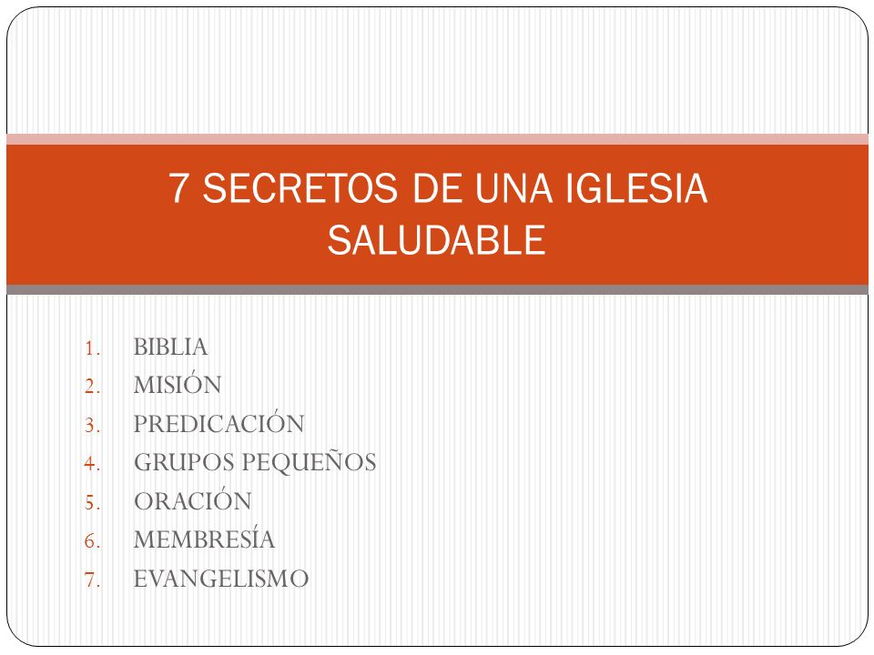 7 SECRETOS DE UNA IGLESIA SALUDABLE