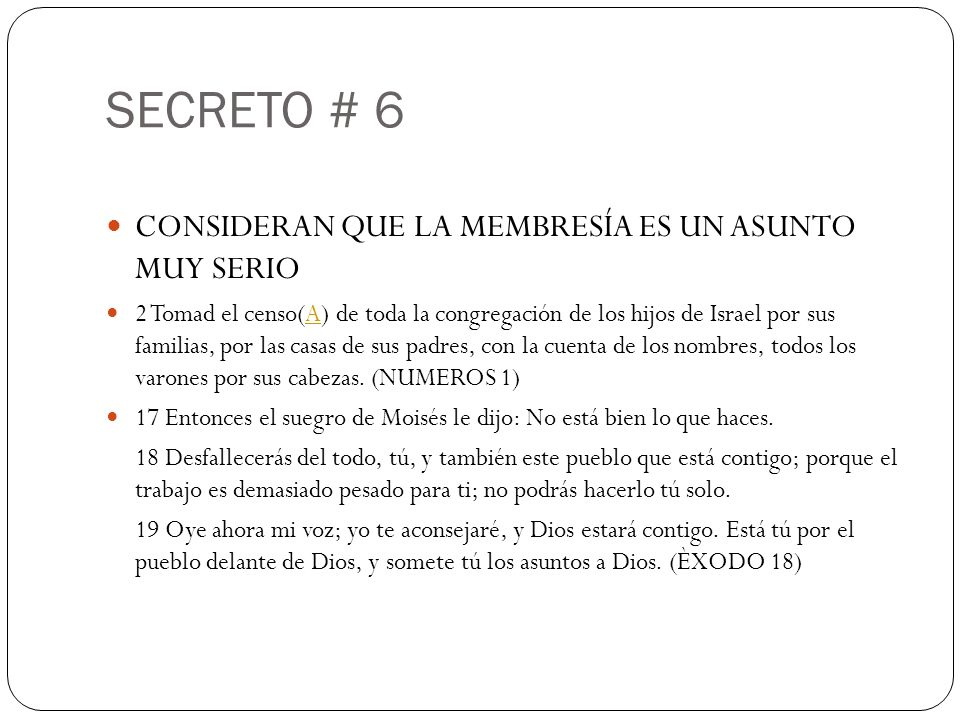 SECRETO # 6 CONSIDERAN QUE LA MEMBRESÍA ES UN ASUNTO MUY SERIO