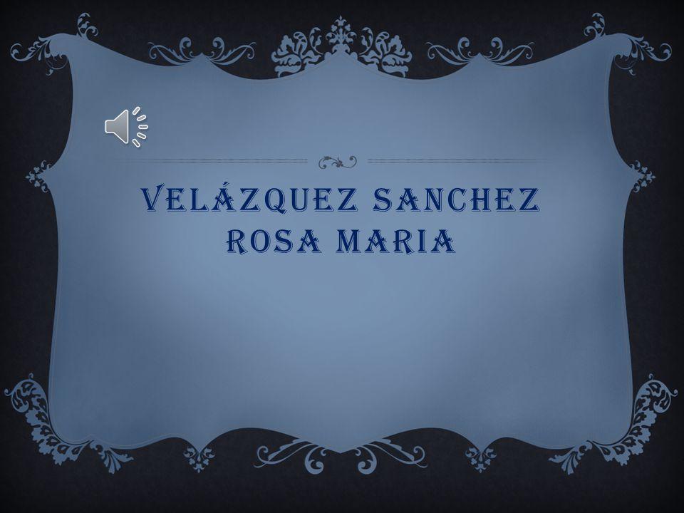 Velázquez sanchez rosa maria