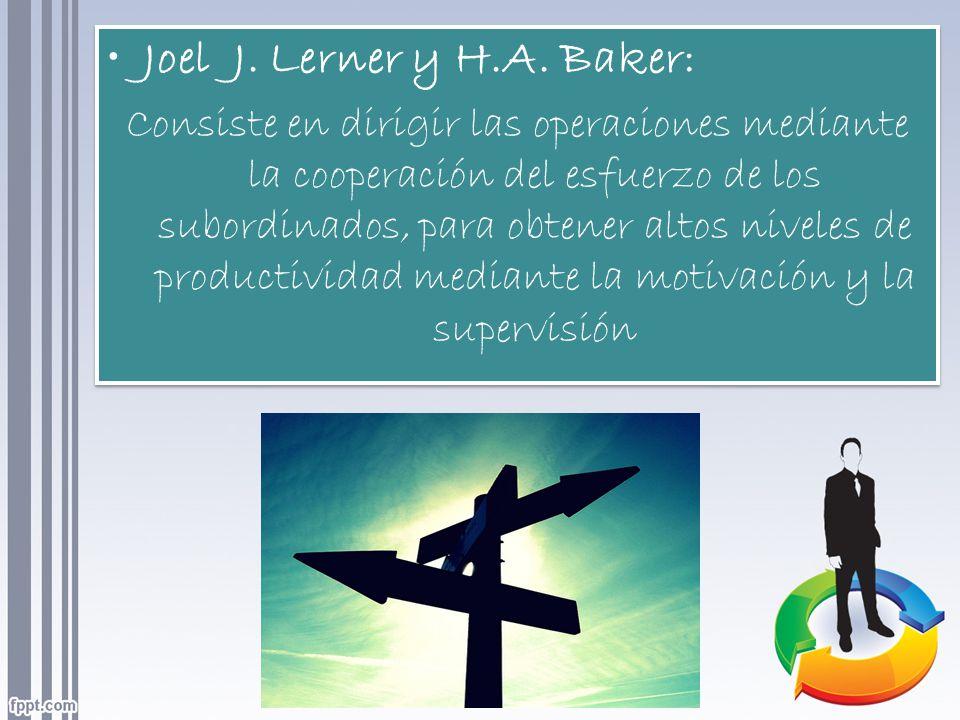 Joel J. Lerner y H.A. Baker: