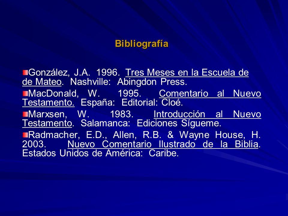 BibliografíaGonzález, J.A. 1996. Tres Meses en la Escuela de de Mateo. Nashville: Abingdon Press.