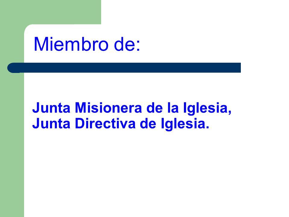 Junta Misionera de la Iglesia, Junta Directiva de Iglesia.
