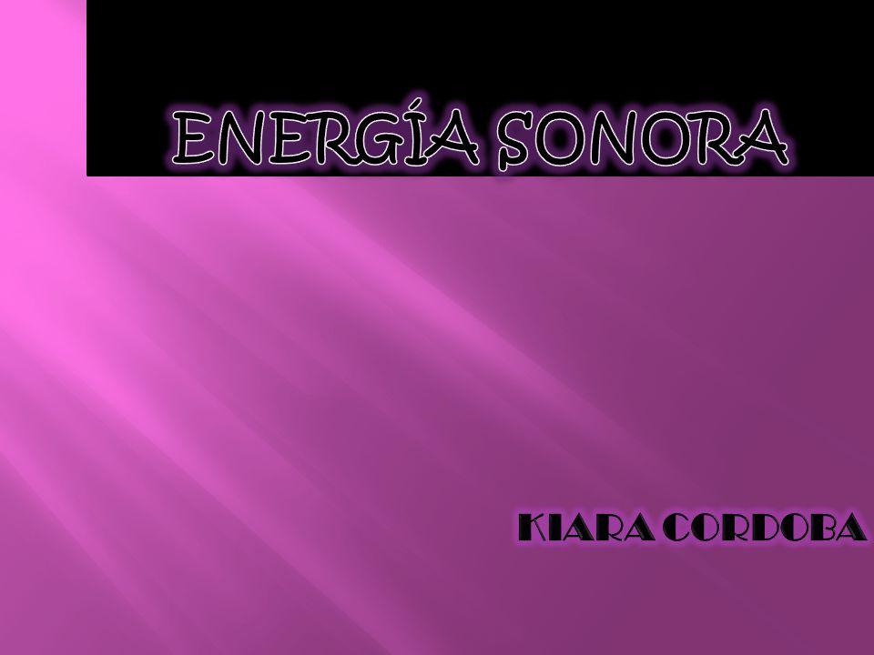 ENERGÍA SONORA KIARA CORDOBA