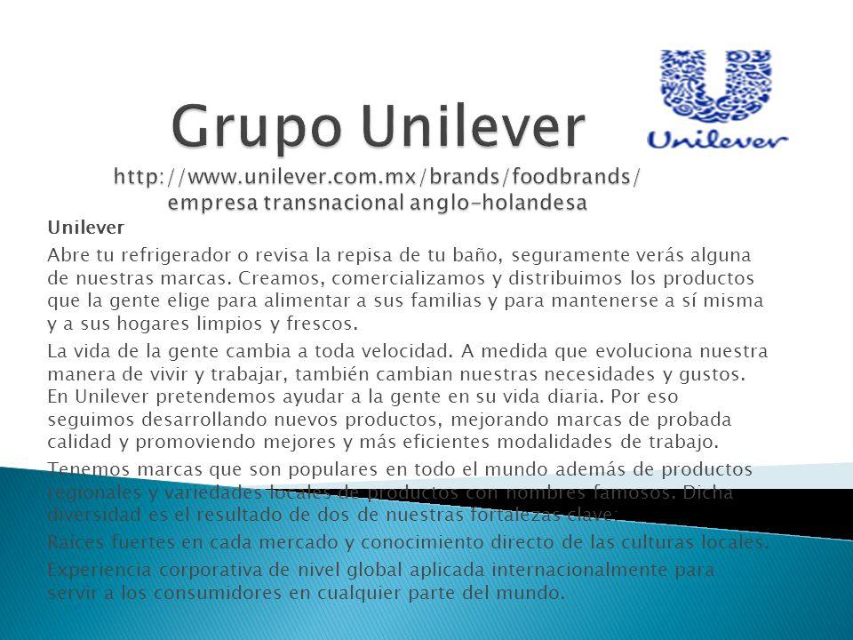 Grupo Unilever http://www. unilever. com