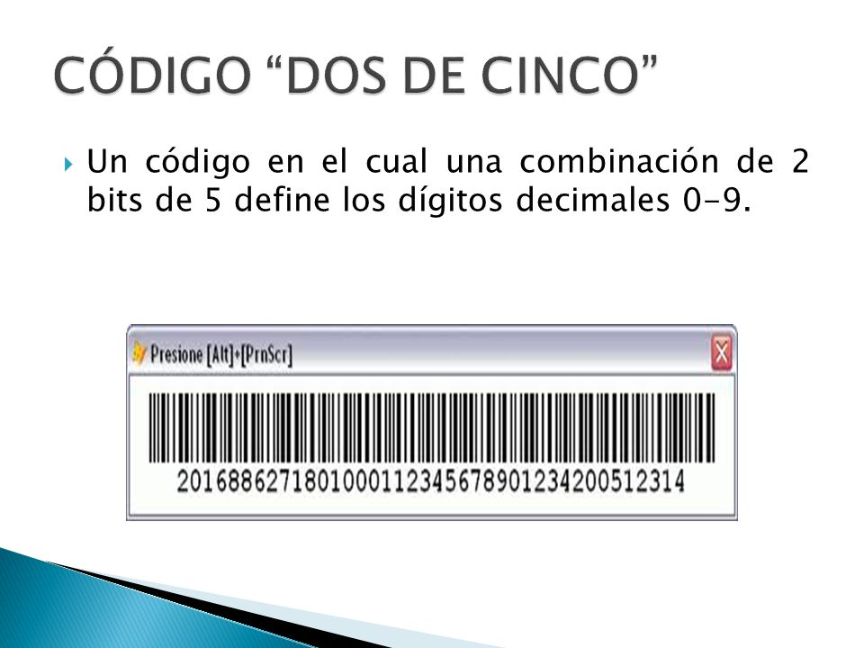 CÓDIGO DOS DE CINCO Un código en el cual una combinación de 2 bits de 5 define los dígitos decimales 0-9.