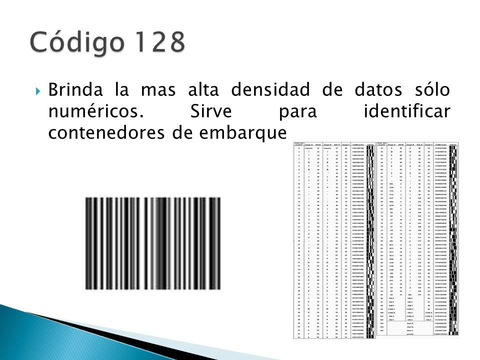 Código 128 Brinda la mas alta densidad de datos sólo numéricos.